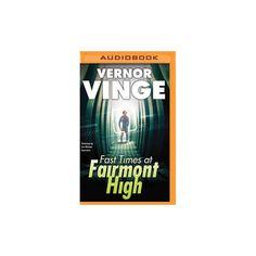 Fast Times at Fairmont High (MP3-CD) (Vernor Vinge)