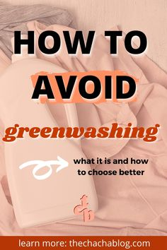 Are you aware of greenwashing? Learn all about it and non-toxic products here! House, home, cleaning, house cleaning, non-toxic cleaning products, eco-friendly, nontoxic living, nontoxic cleaning products, nontoxic baby products, home hacks, house hacks, cleaning hacks, diy hacks.