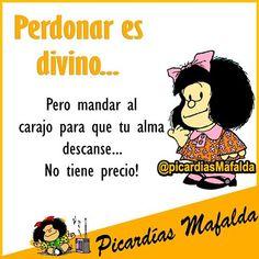 Perdonar... Spanish Humor, Spanish Quotes, Funny Signs, Funny Jokes, Meaningful Quotes, Inspirational Quotes, Mafalda Quotes, Quotes En Espanol, Courage Quotes