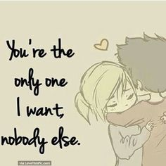 You Are The Only One I Want Nobody Else