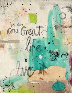 Go Ahead & Live It by Melita Bloomer