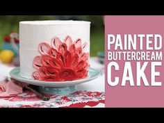 Learn How To Paint Designs On To Your Cakes With This Video!