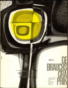 Today, good taste is often erroneously rejected as old fashioned because the ordinary man, seeking approval of his so-called personality, prefers to follow the dictates of his own peculiar style rather than submit to any objective criterion of taste : Covers from Gebrauchsgraphik magazine