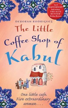 Free Books For The Kindle: The Little Coffee Shop of Kabul (Page 1)