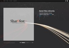 Sharefest.me allows anyone to send or share any file of any size with as many people needed instantly. Free to use. No downloads. No registration. P2P + WebRTC technology to transfer files directly from browser to browser without using centralized servers (Dropbox) or plugins / software (BitTorrent).