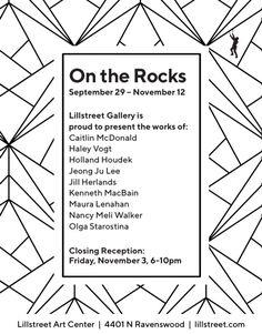 On the Rocks at Lillstreet Gallery, November 3 2017 // Caitlin McDonald, Haley Vogt,  Holland Houdek, Jeong Ju Lee, Jill Herlands, Kenneth MacBain, Maura Lenahan, Nancy Meli Walker, Olga Starostina