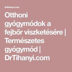 Otthoni gyógymódok a fejbőr viszketésére | Természetes gyógymód | DrTihanyi.com