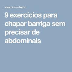 9 exercícios para chapar barriga sem precisar de abdominais