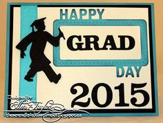 The Serendipitous Stamper: Happy Grad Day!