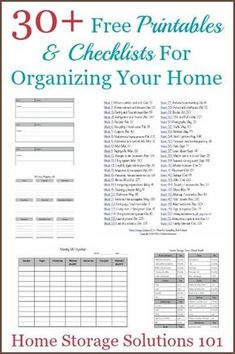Over 30 free printables and checklists for organizing your home {courtesy of Home Storage Solutions organized/Journalling/Declutter/