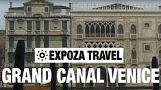 Grand Canal Venice Vacation Travel Video Guide