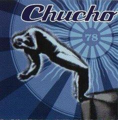 CHUCHO - (1997) 78 http://woody-jagger.blogspot.com/2012/12/los-mejores-discos-de-1997-por-que-no.html