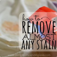 How to Remove Almost Any Stain Square 2