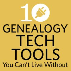"""Upgrade your genealogy with technology! Lisa Louise Cooke presents: """"10 Genealogy Tech Tools You Can't Live Without."""""""