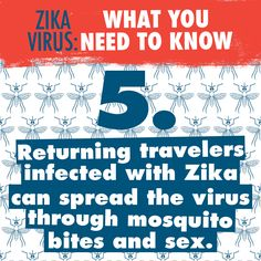 If you get infected with #Zika and a #mosquito bites you, you can pass the virus to the mosquito. If the infected mosquito bites other people, they can get infected. Travelers returning from areas where Zika is active should also use #condoms or not have sex. Learn more: go.usa.gov/xXAGX