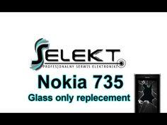 Nokia Lumia 735 Glass only replacement / Wymiana zbitej szybki | Selekt