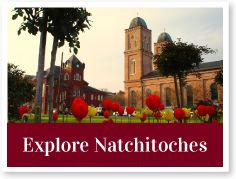 Things to Do in Historic Natchitoches | Official Natchitoches Travel Information
