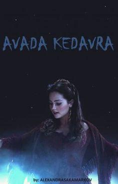 """""""Avada Kedavra, kamarát.""""   Som sestra asi najobávanejšieho… #fanfiction # Fanfiction # amreading # books # wattpad"""