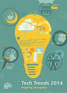 Deloitte university press tech trends 2014 via slideshare