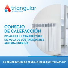 Disminuir la temperatura de trabajo de los radiadores ahorra #energia
