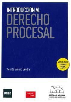 Introducción Al Derecho Procesal : Vicente Gimeno Sendra: Librería Sanz y Torres