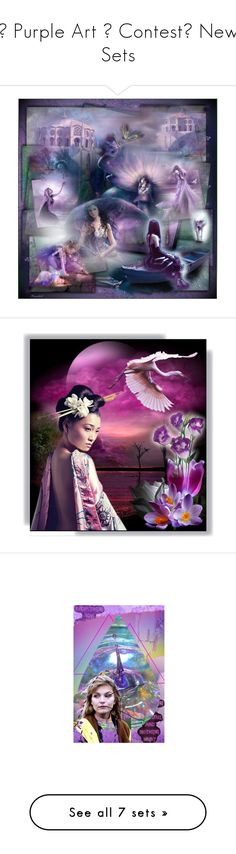 """""""💜 Purple Art 💜 Contest😀 New Sets"""" by ragnh-mjos ❤ liked on Polyvore featuring contest, purple, art, Srt, dream, eve, magic and artset"""