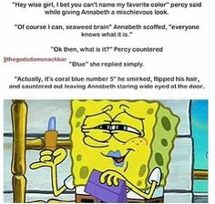 I don't know where to pin this!! Spongebob or Percy Jackson!!!! I'll pin it to both!!