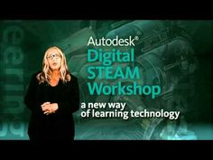 News ways of learning technology - A short intro video for Autodesk Digital STEAM Workshop