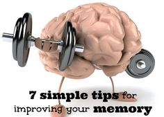 Do you want to improve your memory? These tips will help you do just that. If you develop the habit of doing them, experts say you will improve your memory.
