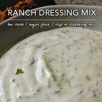 Healthy Ranch Dip Mix – Low Carb and Sugar Free Nutritional Information Per Tablespoon: 4 Calories; trace Fat (11.7% calories from fat); 0.14g Protein; 0.71g Carbohydrate; 0.14g Dietary Fiber; 0mg Cholesterol; 68mg Sodium; 0.57g Effective Carbs