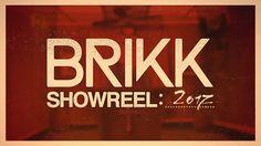 Brikk | Showreel 2017