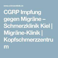 CGRP Impfung gegen Migräne – Schmerzklinik Kiel | Migräne-Klinik | Kopfschmerzzentrum