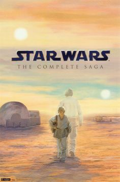 Star Wars The Complete Saga Poster. Saga, Star Wars Poster, Star Wars Art, What Is Lol, Starwars, Star Wars Bedroom, Movie Posters For Sale, Banner, Cartoon Tv Shows