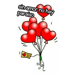 Sin amor no hay paraíso
