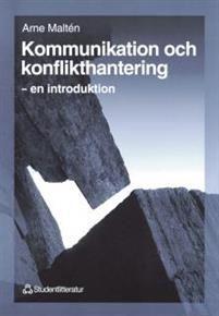 Kommunikation och konflikthantering - en introduktion