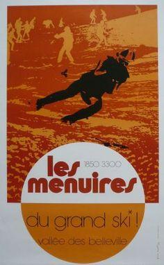 Les Menuires... du grand ski ! Vallée des Belleville - Affiche originale par Pierre Novat (1972)