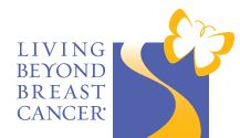 Living Beyond Breast Cancer - LBCC is dedicated to quality of life issues for breast cancer survivors.