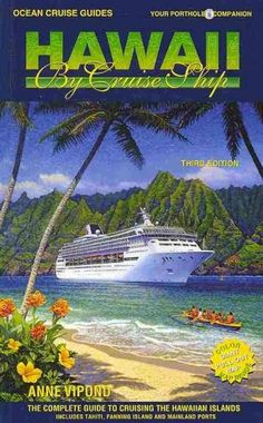 The go-to guide for travelers headed for a Hawaii cruise. Detail on ports, shore excursions, history, culture and natural phenomena. Inside informatiokn on best beaches for swimming and surfing as wel