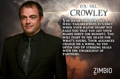 I took Zimbio's 'Supernatural' quiz and I'm Crowley! Who are you? #ZimbioQuiznull - Quiz