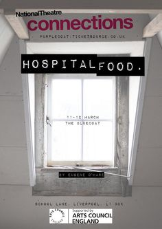 National Theatre Connections program, Hospital Food home performances.