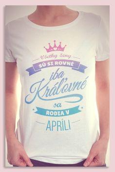 #kralovne #april #tricko #damske #najkrajsie #thebesttop Textiles, V Neck, T Shirt, Tops, Women, Fashion, Supreme T Shirt, Moda, Tee Shirt