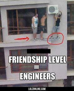 Friendship Level - Engineers