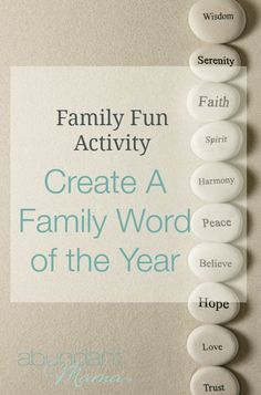 Choose a guiding word for your family to focus on throughout the year. It's like choosing your very own theme! A word-of-the-year can connect your family in new ways, inspire conversation, invite teamwork, and more. Here's how.