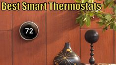 Top 4 Best Smart Thermostat Reviews 2017