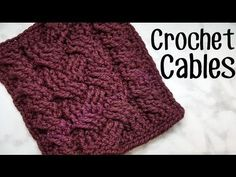 How to Crochet Cables