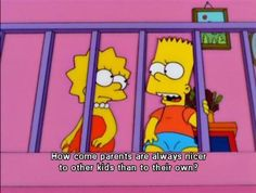 The Simpsons Quote (About kids, own kids, parents, unfair)
