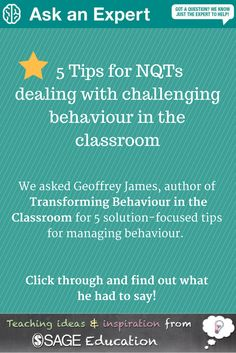 Geoff James is a behaviour management pro! Read his solution-focused tips for NQTs dealing with challenging behaviour.
