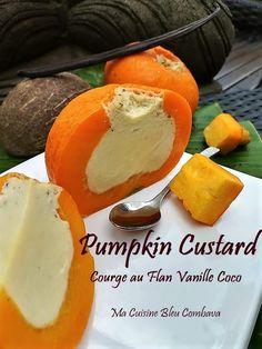 Pumpkin Custard~Mini Courges au Flan, Vanille-Coco ~Cambodge~ Pudding, Orange, Mini, Food, Sweet Desserts, Gourds, Kaffir Lime, Cambodia, Cooking Food