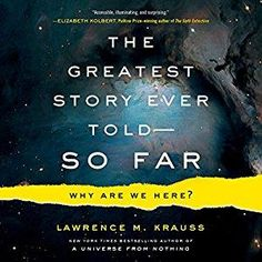 The Greatest Story Ever Told - So Far: Why Are We Here? [Audiobook]