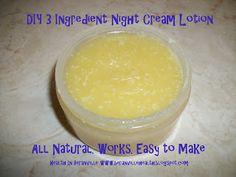 DIY All-Natural Night Cream Lotion